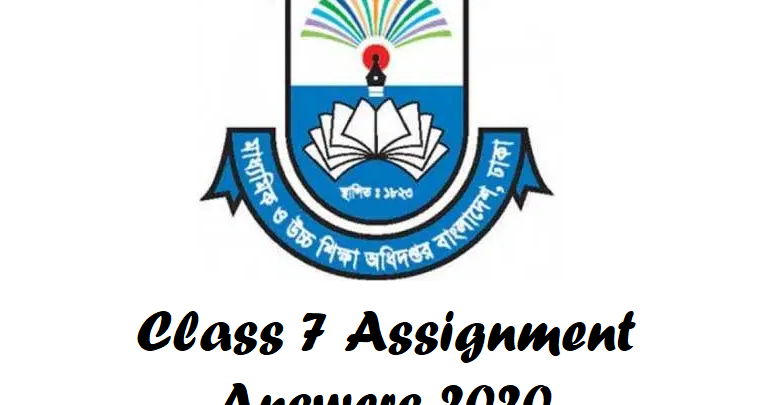 Class 7 Assignment Answers 2020